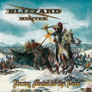 Blizzard Hunter - Heavy Metal to the Vein (2015)