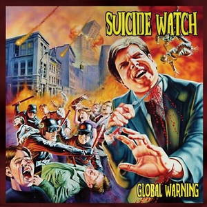 Suicide Watch - Global Warning (2015)