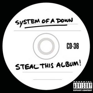 System Of A Down - Steal This Album (2002)