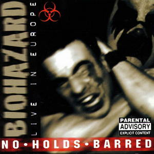 Biohazard - No Holds Barred (Live in Europe) (1997)