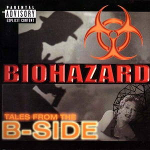 Biohazard - Tales from the B-Side (2001)