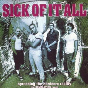 Sick Of It All - Spreading the Hardcore Reality (1994)