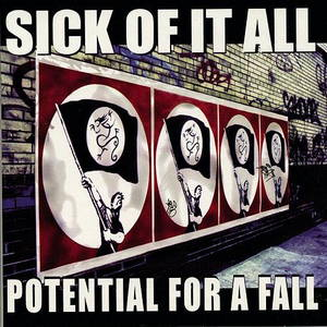 Sick Of It All - Potential For A Fall (1999)