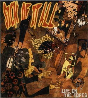 Sick Of It All - Life On The Ropes (2003)