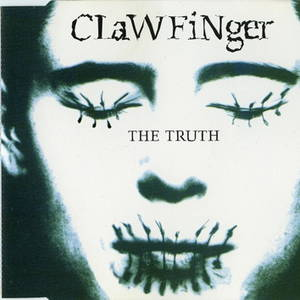 Clawfinger – The Truth (1993)