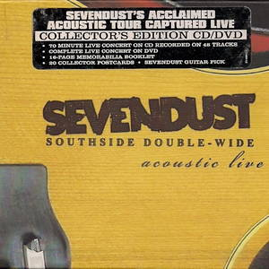 Sevendust – Southside Double-Wide Acoustic Live (2004)