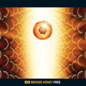 Bronze Honey - Free (2013)