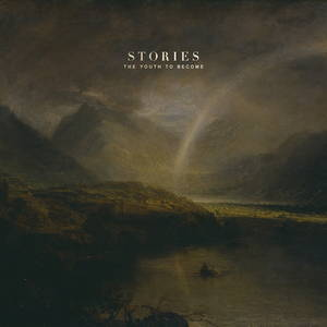 Stories - The Youth To Become (2015)