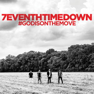 7eventh Time Down - #God Is On the Move (2015)