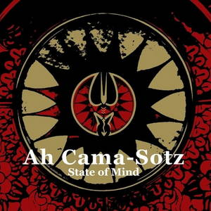 Ah Cama-Sotz – State Of Mind (2015)