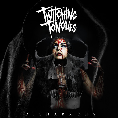 Twitching Tongues - Disharmony (2015)