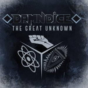 Damn Dice - The Great Unknown (2015)