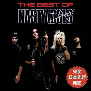 Nasty Idols - The Best Of (2015)
