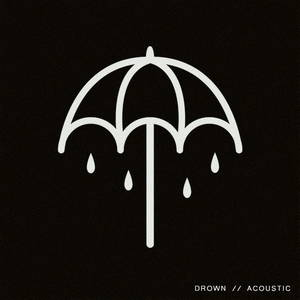Bring Me The Horizon - Drown (Acoustic) (2015)