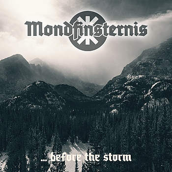 Mondfinsternis - ... Before The Storm (2015)