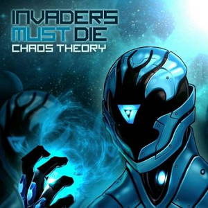 Invaders Must Die - Chaos Theory (2015)