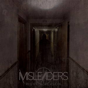 Misleaders - Right & Reason (2015)