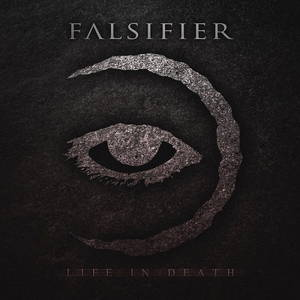 Falsifier - Life In Death (2015)