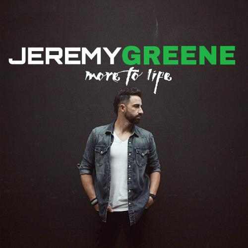 Jeremy Greene - More to Life (2015)