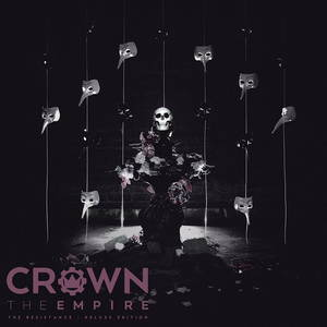 Crown The Empire - The Resistance [Deluxe Edition] (2015)