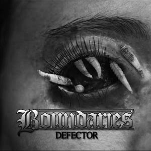 Boundaries - Defector (2015)