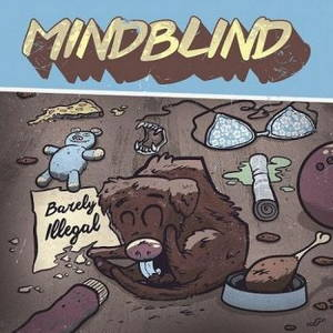 Mindblind - Barely Illegal (2015)