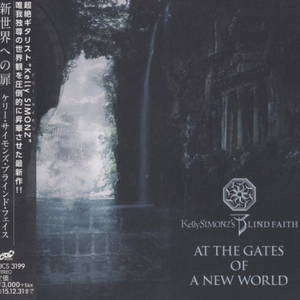 Kelly Simonz's Blind Faith - At The Gates Of A New World (2015)