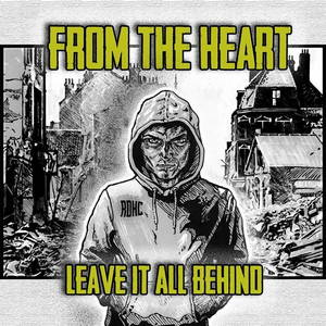 From The Heart - Leave It All Behind (2015)