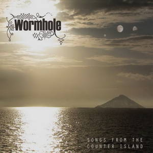 Wormhole - Songs from the Counter Island (2015)