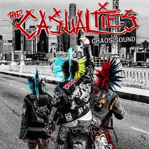 The Casualties - Chaos Sound (2016)