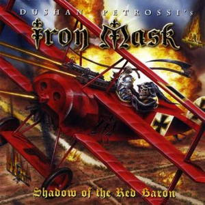Iron Mask - Shadow Of The Red Baron (Reissue) (2009 l 2016)