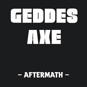 Geddes Axe - Aftermath (2016)