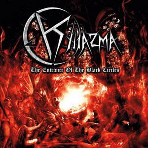 Khiazma - The Entrance Of The Black Circles (2016)