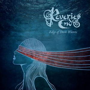 Reveries End - Edge Of Dark Waters (2016)