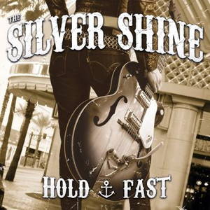 The Silver Shine - Hold Fast (2016)
