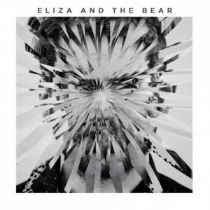 Eliza and the Bear – Eliza And The Bear (Deluxe) (2016)