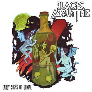 Black Absinthe - Early Signs of Denial (2016)