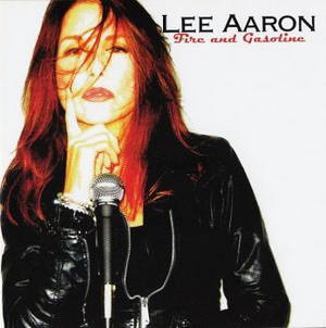 Lee Aaron - Fire And Gasoline (2016)