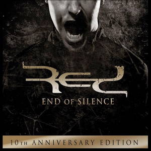 Red - End Of Silence (10th Anniversary Edition) (2016)