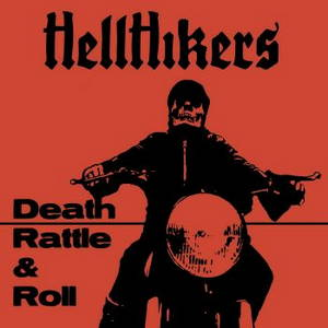 Hellhikers - Shake Rattle & Roll (2016)