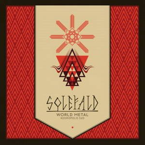 Solefald - World Metal. Kosmopolis Sud (2015)