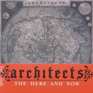 Architects - The Here And Now (2011)