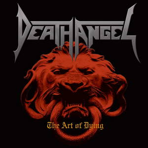 Death Angel - The Art of Dying (2004)