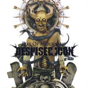 Despised Icon - Day of Mourning (2009)