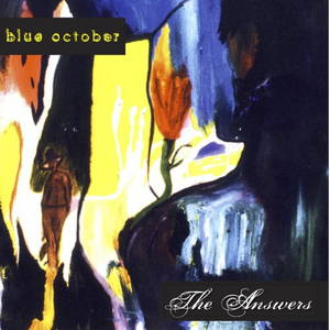 Blue October - The Answers (1998)