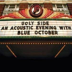 Blue October - Ugly Side: An Acoustic Evening With Blue October (2011)