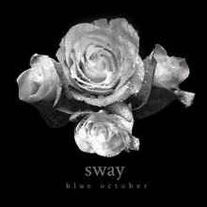 Blue October - Sway (2013)