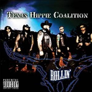Texas Hippie Coalition - Rollin' (2010)