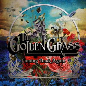 The Golden Grass - Coming Back Again (2015)