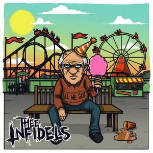 Thee Infidels - All We Got (2016)
